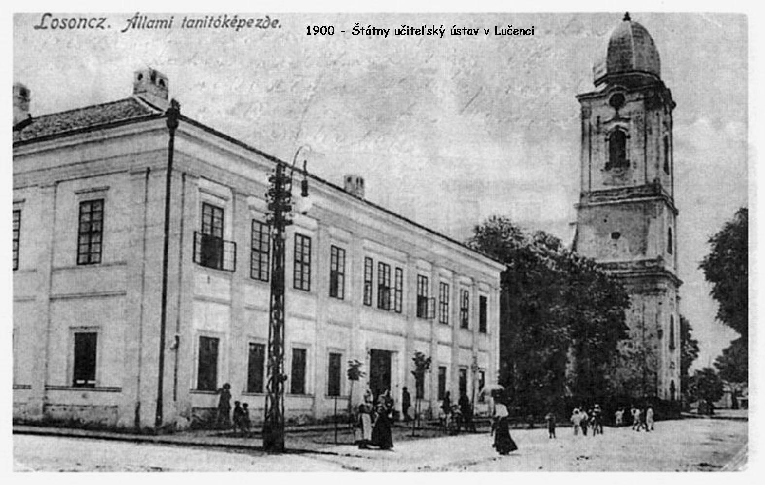 1900 - Štátny učiteľský ústav Lučenec